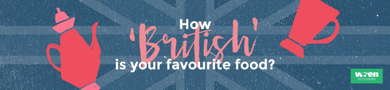 How 'British' is your favourite food?